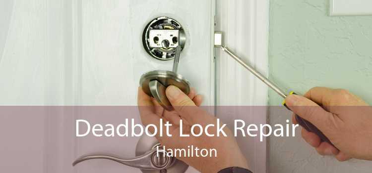 Deadbolt Lock Repair Hamilton