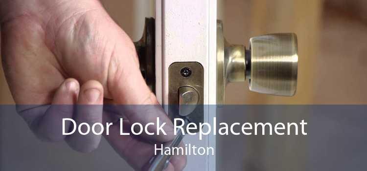 Door Lock Replacement Hamilton