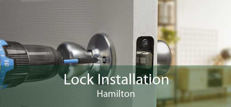 Lock Installation Hamilton