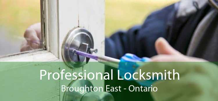 Professional Locksmith Broughton East - Ontario