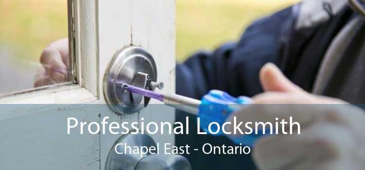Professional Locksmith Chapel East - Ontario