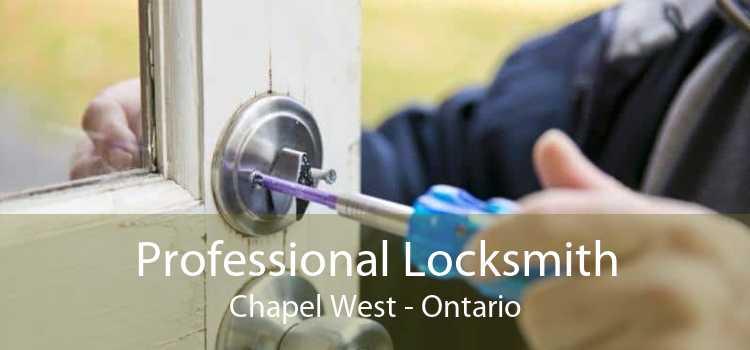 Professional Locksmith Chapel West - Ontario