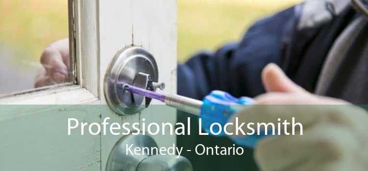 Professional Locksmith Kennedy - Ontario