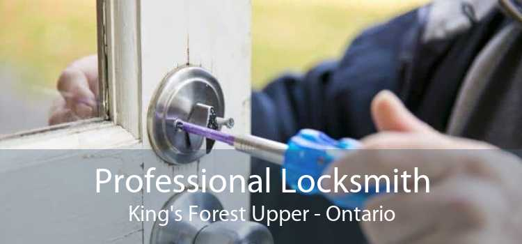 Professional Locksmith King's Forest Upper - Ontario