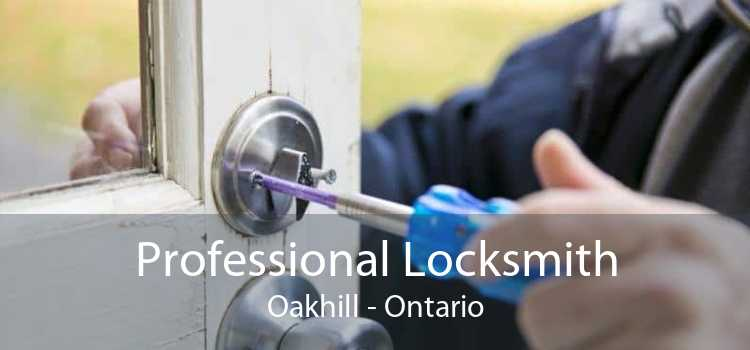 Professional Locksmith Oakhill - Ontario